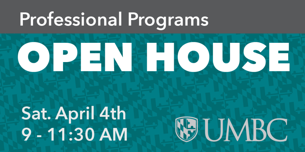Professional Programs Open House: Spring 2020: Saturday, April 4th