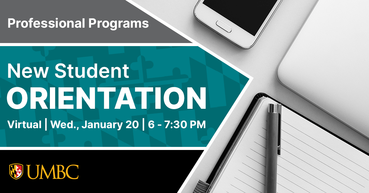 Professional Programs New Student Orientation January 20 6 to 7:30 PM