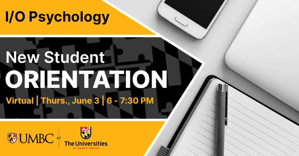 I/O Psychology New Student Orientation. June 3rd 2021.