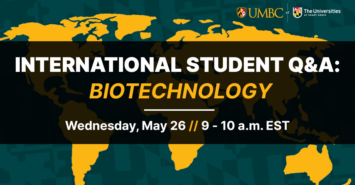 International Student Q and A: Biotechnology. Wednesday May 26, 9 to 10 AM EST