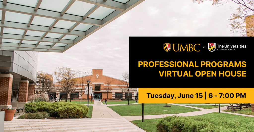 Shady Grove Professional Programs Virtual Open House. June 15th 2021