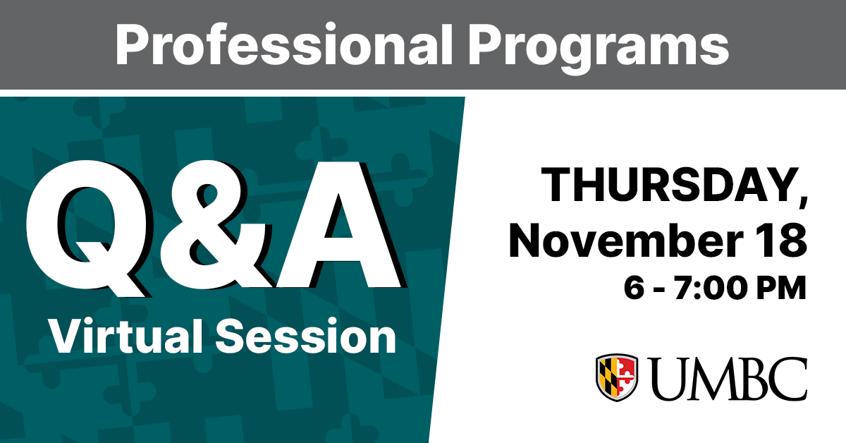 Professional Programs Q and A Virtual Session. Thursday, November 18. 6 to 7 PM